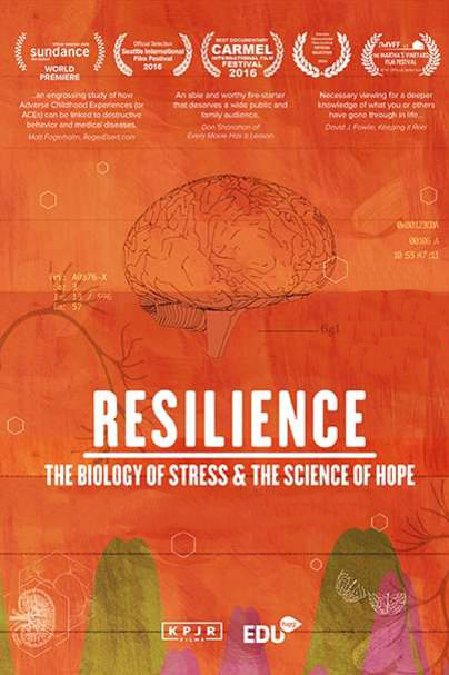 Film Candidate Resilience: The Biology of Stress & The Science of Hope